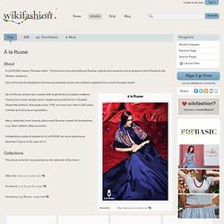 À la Russe - Wikifashion