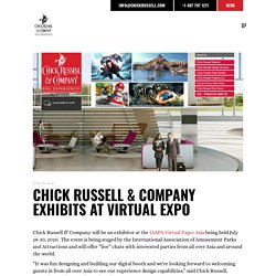 CHICK RUSSELL & COMPANY EXHIBITS AT VIRTUAL EXPO