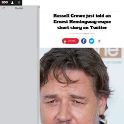 Russell Crowe just told an Ernest Hemingway-esque short story on Twitter