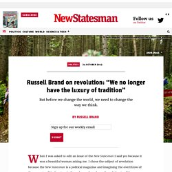 NewStatesman - Russell Brand on revolution