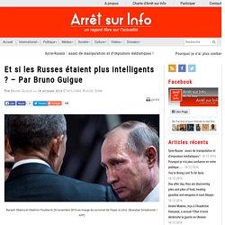 Et si les Russes étaient plus intelligents ?