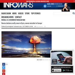 Russia, U.S. on Brink of Nuclear War » Alex Jones' Infowars: There's a war on for your mind!