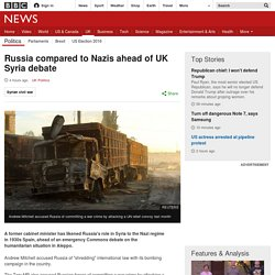 Russia compared to Nazis ahead of UK Syria debate
