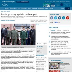 Russia gets cosy again in cold war port