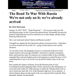 The Road To War With Russia:  Information Clearing House