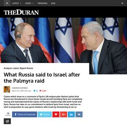 What Russia said to Israel after the Palmyra raid