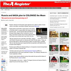 Russia and NASA plan to COLONISE the Moon