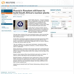 Russia's Rosatom still keen to build South Africa's nuclear plants