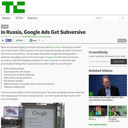 In Russia, Google Ads Get Subversive || Techcrunch
