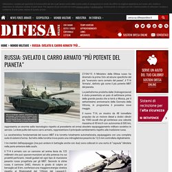 """Russia: svelato il carro armato """"più potente del pianeta"""" - Difesa Online"""