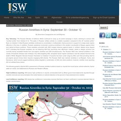 ISW Blog: Russian Airstrikes in Syria: September 30 - October 12