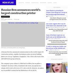 Russian firm announces world's largest construction printer