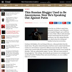 This Russian Blogger Used to Be Anonymous. Now He's Speaking Out Against Putin