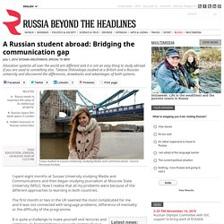 A Russian student abroad: Bridging the communication gap