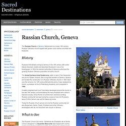 Eglise Russe (Russian Church) - Geneva, Switzerland