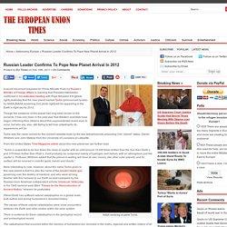 Leader de Russie confirme l'arrivée de Planet Pour Pape New En 2012