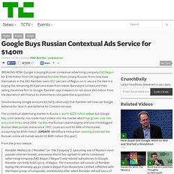Google Buys Russian Contextual Ads Service for $140m