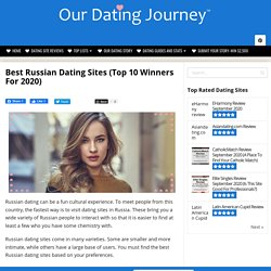 Best Russian Dating Sites (Top 10 Winners Of 2020)