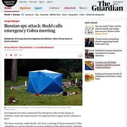 Russian spy attack: Rudd calls emergency Cobra meeting