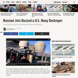 Russian Jets Buzzed a U.S. Navy Destroyer