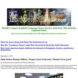 """Putin Orders Russian Military: Prepare Syria To Become """"Obama's Graveyard"""""""