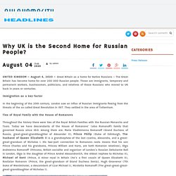 Why UK is the Second Home for Russian People? – Oklahomacity Headlines