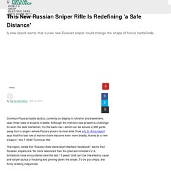 This New Russian Sniper Rifle Is Redefining 'a Safe Distance'