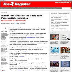 Russian PM's Twitter hacked to slap down Putin, post fake resignation