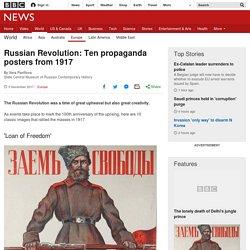 Russian Revolution: Ten propaganda posters from 1917