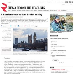A Russian student lives British reality