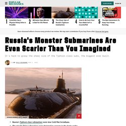 Russian Typhoon-Class Submarine Size: The Biggest Subs Ever
