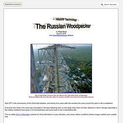 The Russian Woodpecker - HAARP Technology