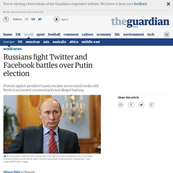 Russians fight Twitter and Facebook battles over Putin election