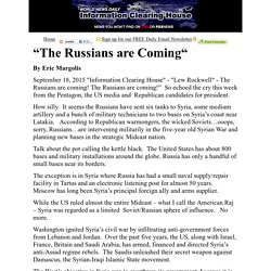 """The Russians are Coming"" :    Information Clearing House - ICH"