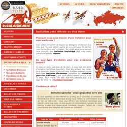 Visa Russie autrement, invitation pour visa russe