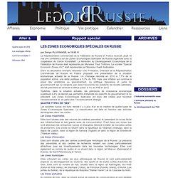le blog russie - Les Zones Economiques Spéciales