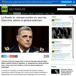 La Russie, la «menace numéro un» pour les Etats-Unis, estime un général américain