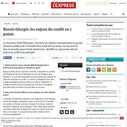 Russie-Géorgie: les enjeux du conflit en 7 points
