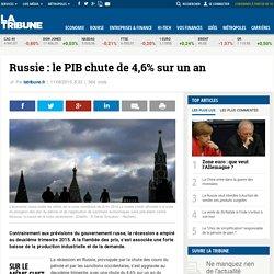 Russie : le PIB chute de 4,6% sur un an