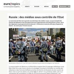 Russie : des médias sous contrôle de l'Etat