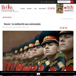 Russie : la médiocrité aux commandes