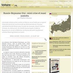 Russie–Royaume-Uni : mini crise et maxi intérêts