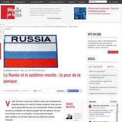 La Russie et le système-monde : la peur de la panique