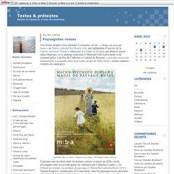 Russie : Textes & prétextes