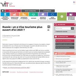Russie : un e-Visa tourisme plus ouvert d'ici 2021 ?