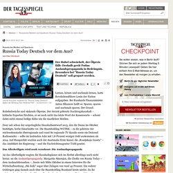 Russische Medien auf Sparkurs: Russia Today Deutsch vor dem Aus?