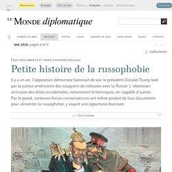 Petite histoire de la russophobie, par Guy Laron (Le Monde diplomatique, mai 2020)
