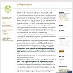 OECD: rustar vi eleverna för nuet eller framtiden?