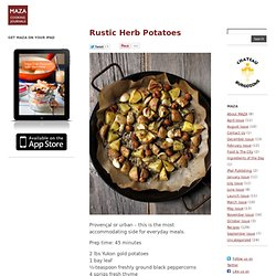Rustic Herb Potatoes | MAZA