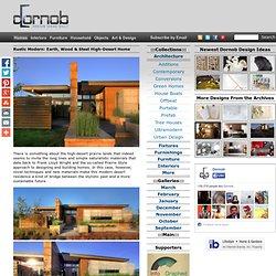 Rustic Modern: Earth, Wood & Steel High-Desert Home